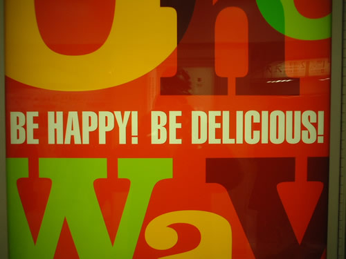 be happy be delicious
